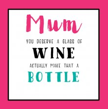 Tinkture Mum Deserves Wine Birthday Greetings Card
