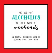 Tinkture Alcoholics Birthday Greetings Card