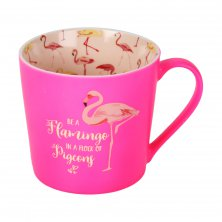 Girl Talk Mug - Be a Flamingo In A Flock Of Pigeons