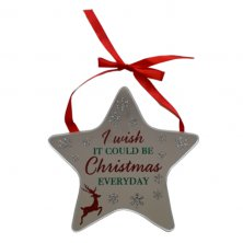 I Wish It Could Be Christmas Everyday Star Plaque