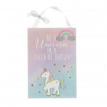 Unicorn Magic Plaque - Be a Unicorn...