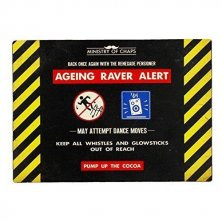 Ageing Raver Alert Ministry of Chaps Metal Wall Plaque